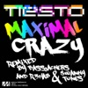 Maximal Crazy Remixes - Single, Tiësto