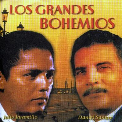 Los Grandes Bohemios - Julio Jaramillo