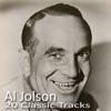 20 Classic Tracks, Al Jolson