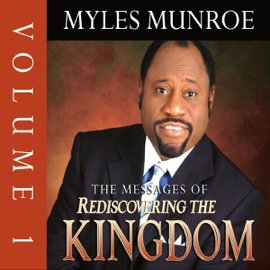 The Messages of Rediscovering the Kingdom, Volume 1 audiobook