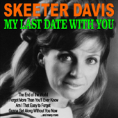 My Last Date With You - Skeeter Davis Cover Art