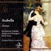 Strauss: Arabella, Montserrat Caballé, René Kollo & Wolfgang Rennert
