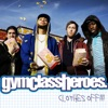 Clothes Off!! - EP, Gym Class Heroes