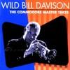 At The Jazz Band Ball  - Wild Bill Davison