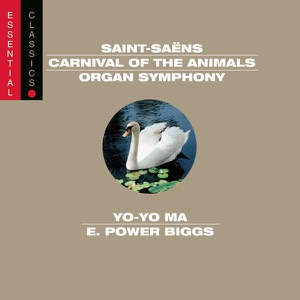 Saint-Saëns: Organ Symphony - Carnival of the Animals - Bacchanale - March militaire - Danse Macabre Mp3 Download