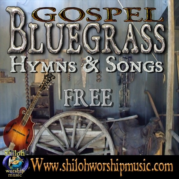 The Wayfaring Stranger from Free Bluegrass Gospel Hymns and Songs on ...