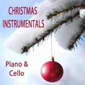 Christmas Instrumentals: Piano & Cello