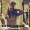 Everything Has Changed (Remix) [feat. Ed Sheeran] - Single ジャケット写真