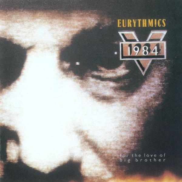 Eurythmics mit Sexcrime (Nineteen Eighty-Four)