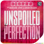 Unspoiled Perfection (feat. Madeleine Jayne & Adrian Delgado) - Single