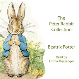 The Peter Rabbit Collection (Unabridged) audiobook