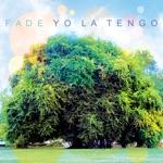 Yo La Tengo - Paddle Forward