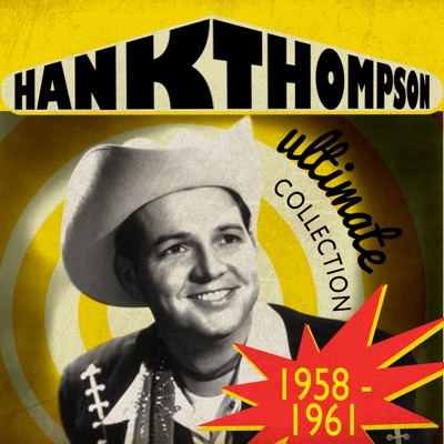 Ultimate Collection (1958-1961) - Hank Thompson