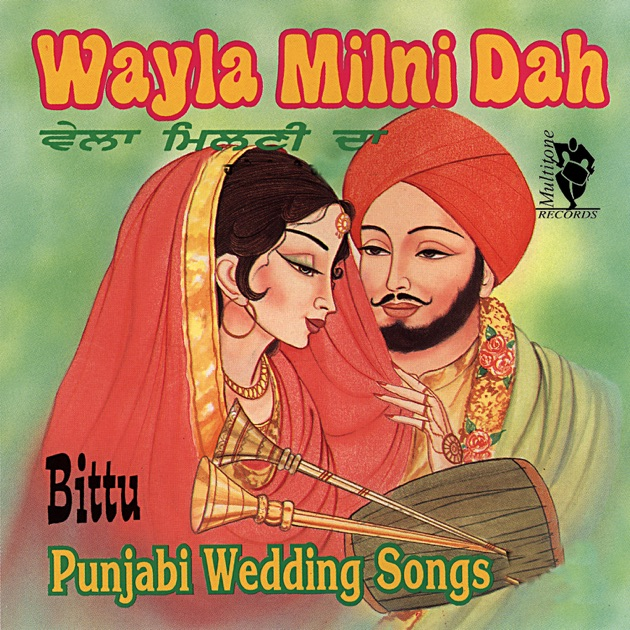 wayla milni dah punjabi wedding songs by bittu on apple music