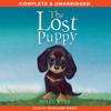 The Lost Puppy (Unabridged) - Holly Webb