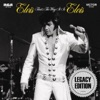That's the Way It Is (Legacy Edition), Elvis Presley