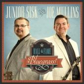 Junior Sisk & Joe Mullins - I'll Be There, Mary Dear