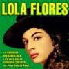 Lola Flores, Lola Flores