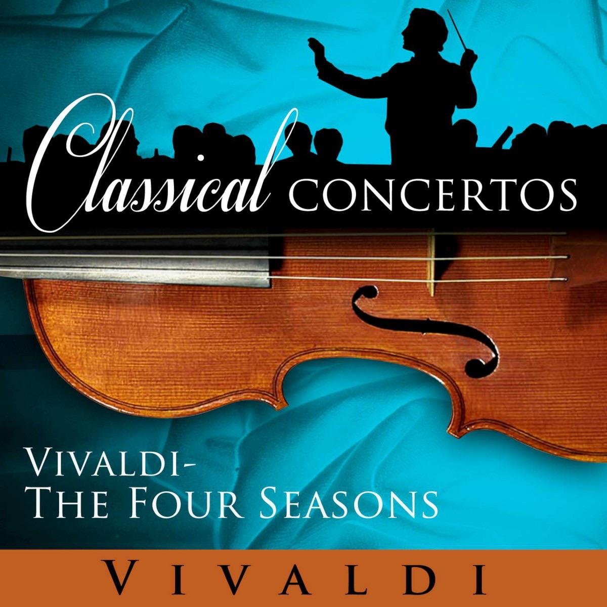 Classical Concertos - Vivaldi: The Four Seasons
