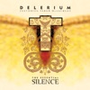 The Essential Silence (feat. Sarah McLachlan), Delerium
