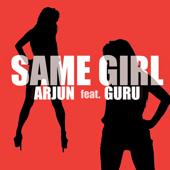 Same Girl (feat. Guru)