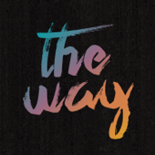 The Way (feat. Tim Hughes) [Live]