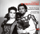 Il Trovatore (Special Bonus Disc: Domingo in New Orleans)