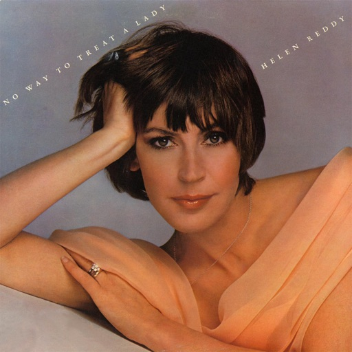 Art for Ain't No Way To Treat A Lady by Helen Reddy