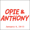 Opie & Anthony - Opie & Anthony, Nikolaj Coster-Waldau and Tom Papa, January 8, 2013  artwork