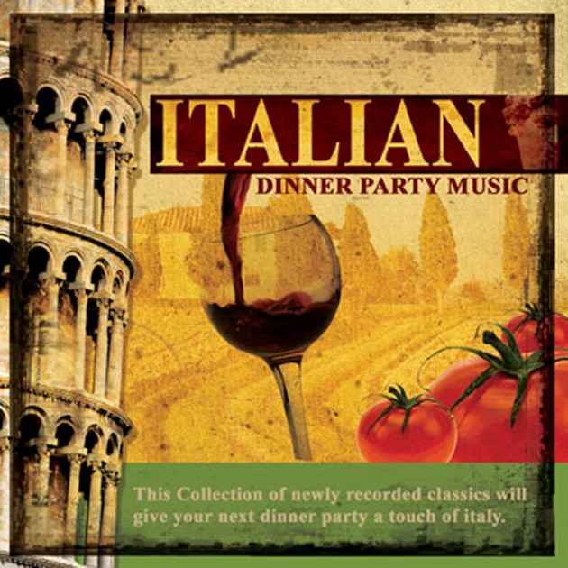 Dinner Party Music italian dinner party musicmulberry street on apple music