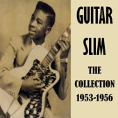 Guitar Slim - Later for You Baby