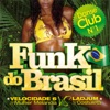 Funk do Brasil, Various Artists