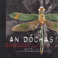 Dragonfly Redux by An Dochas on Apple Music