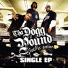 Cali Iz Active - Single EP, Tha Dogg Pound
