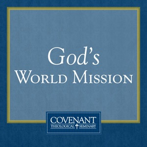 God's World Mission - Audio Lectures