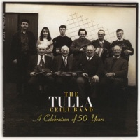 A Celebration of 50 Years by Tulla Ceili Band on Apple Music