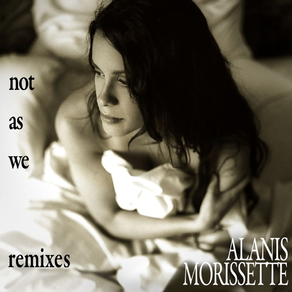 Not As We (Remixes)