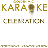 Celebration (In the Style of Kool and the Gang) [Karaoke Version]