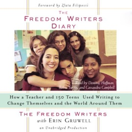 The Freedom Writers Diary (Unabridged) - The Freedom Writers & Erin Gruwell mp3 listen download