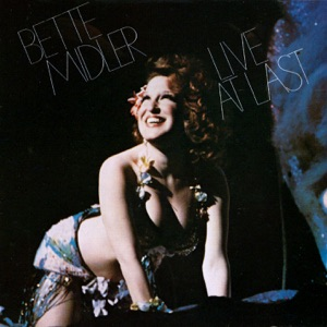 Bette Midler - Finale: Up the Ladder to the Roof / Boogie Woogie Bugle Boy / Friends (Live)