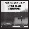 Little Black Submarines - Single, The Black Keys