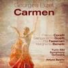 Georges Bizet : Carmen (1957), Franco Corelli, Giangiacomo Guelfi, Pia Tassinari, Margherita Benetti, Turin RAI Symphony Ochestra & Arturo Basile