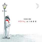 Otros Aires - Milonga Sentimental