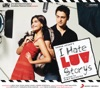 I Hate Luv Storys (Original Motion Picture Soundtrack), Vishal-Shekhar