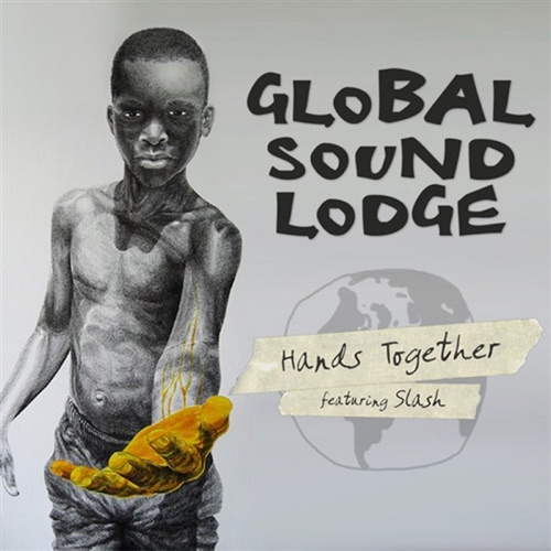 Global Sound Lodge - Hands Together (feat. Slash) - Single