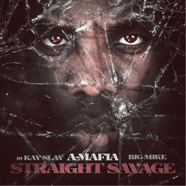 Straight Savage - A-Mafia