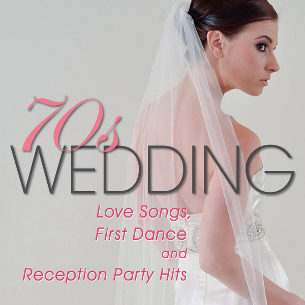 70s Wedding Love Songs First Dance And Reception Party Hits PMC All Stars