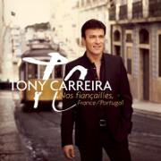La neige au Sahara (Faço Chover No Deserto) [feat. Anggun] - Tony Carreira - Tony Carreira
