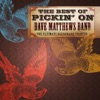 The Best of Pickin On Dave Matthews Band The Ultimate Bluegrass Tribute