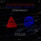 Pillz (feat. Green Velvet) - Single